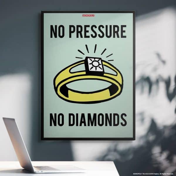 Monopoly - No Pressure No Diamonds
